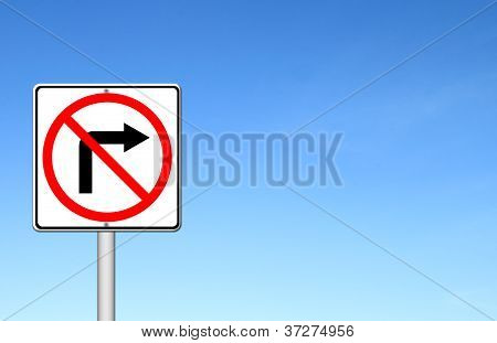 Road Sign Don't Turn Right Over Blue Sky