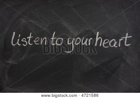 Listen To Your Heart On A Blackboard