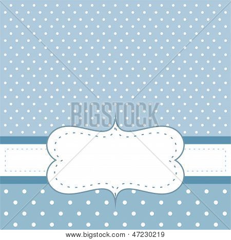 Sweet, blue vector card or invitation with white polka dots on blue background.
