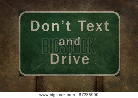 Don't Text and Drive highway road sign