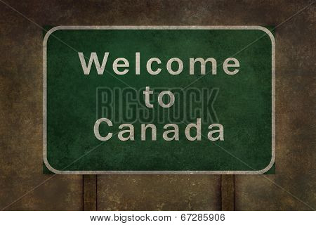Welcome to Canada highway road side sign