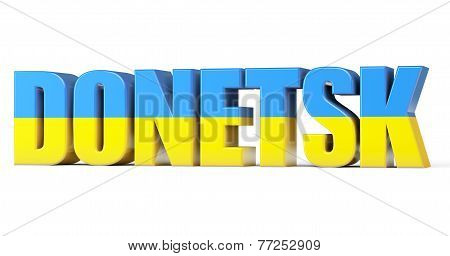 Donetsk Sign With A Flag Os Ukraine