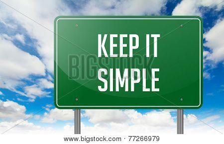 Keep it Simple on Highway Signpost.