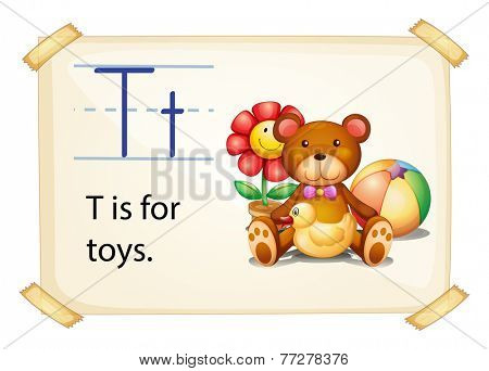 A letter T for toys on a white background