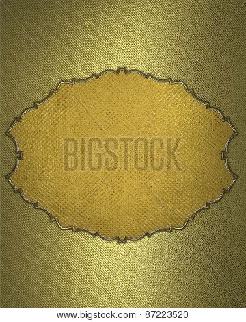 Gold Element For Design. Template For Design. Gold Texture With Gold Plate