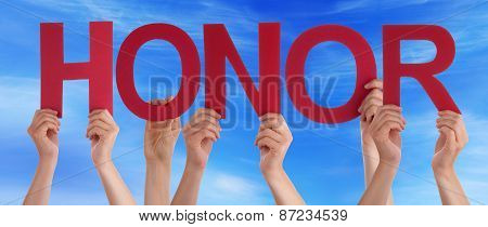 Many People Hands Holding Red Straight Word Honor Blue Sky