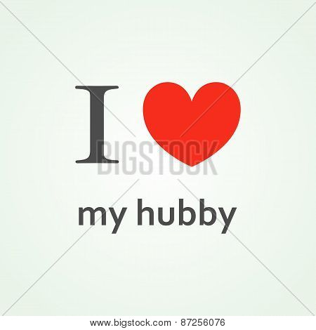 I Love My Hubby Text Lettering With Heart