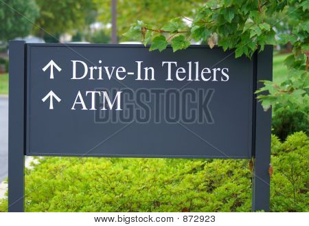 Drive In Teller Sign