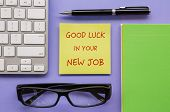 Постер, плакат: Notepad With Words Good Luck In Your New Job