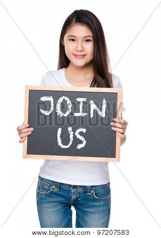 Young woman hold with chalkboard and showing join us on board