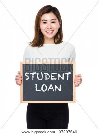 Young woman with the blackboard showing student loan