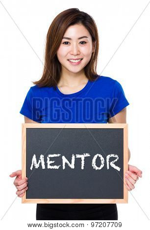 Asian woman hold with chalkboard and showing a word mentor