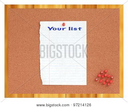 Cork board with white paper showing your list written