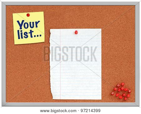 Cork board with yellow note and white paper with your list written