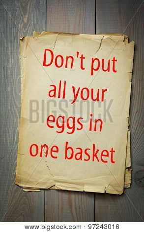 English proverb: Don't put all your eggs in one basket. 50 most important english proverbs series
