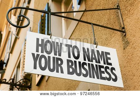 How Name Your Business sign in a conceptual image