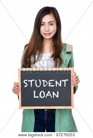 Woman hold with blackboard showing student loan
