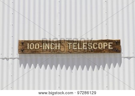 100 inch telescope sign