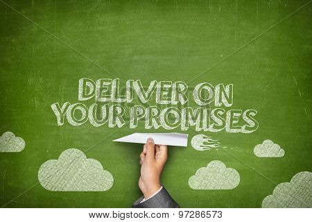 Deliver your promises concept