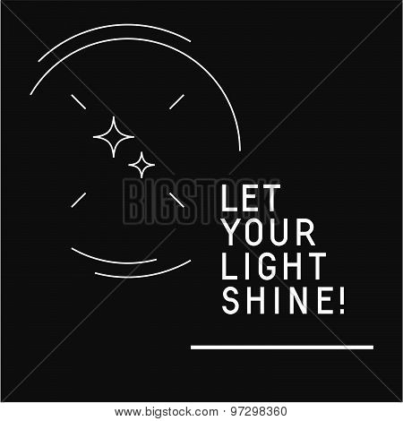 'Let your light shine' quote background