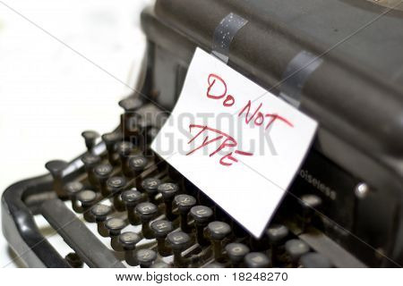 Do Not Type Typewriter