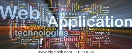 Background concept wordcloud illustration of web application glowing light