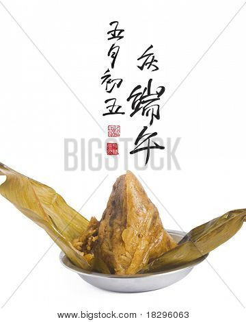 Zongzi - Traditional Dragon Boat Festival dumpling with Chinese Greeting Calligraphy