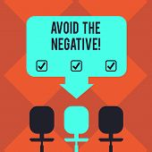Handwriting Text Avoid The Negative. Concept Meaning Asking Someone To Go For Positive Actions Altit poster