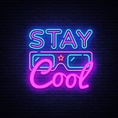 Stay Cool Neon Sign Vector. Stay Cool Slogan Design Template Neon Sign, Light Banner, Neon Signboard poster