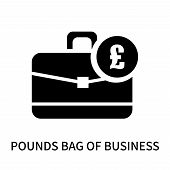 Pounds Bag Of Business Icon Isolated On White Background. Pounds Bag Of Business Icon Simple Sign. P poster