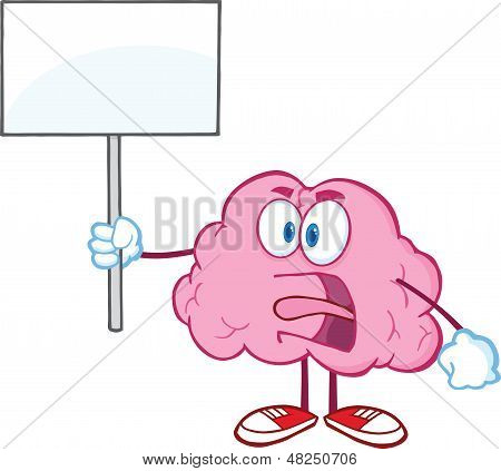 Angry Brain Character Screaming And Holding Up A Blank Sign