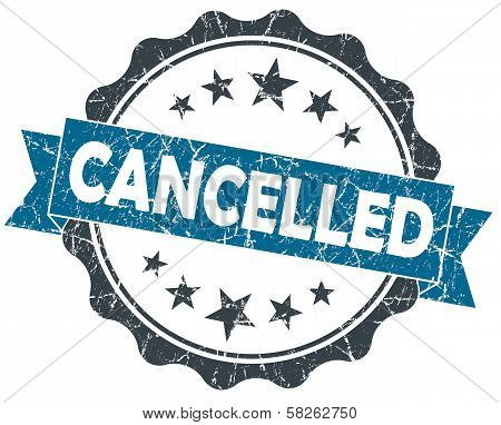 Cancelled Blue Grunge Vintage Seal Isolated On White