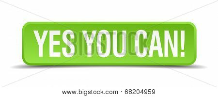 Yes You Can Green 3D Realistic Square Isolated Button