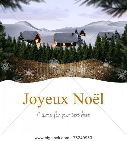 Joyeux noel against cute village in the snow
