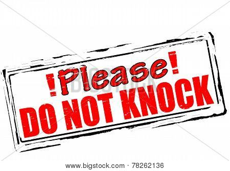 Please Do Not Knock