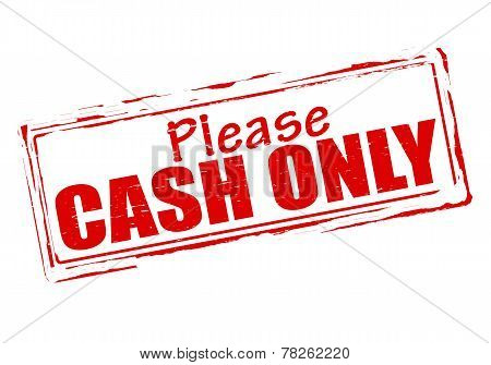 Please Cash Only