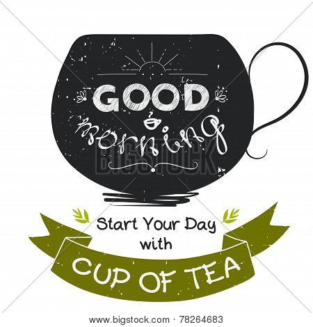 Good Morning Cup of tea sign