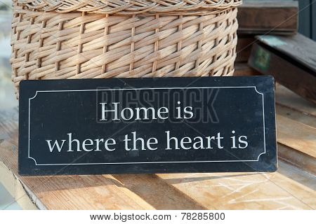 Home Sweet Home Where The Heart Is