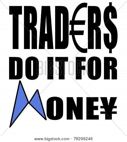 T-Shirt print forex trading related.