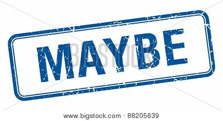 Maybe Blue Square Grungy Vintage Isolated Stamp