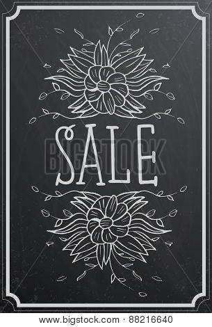 Sale concept with flower on black chalkboard texture. Vintage vector illustration