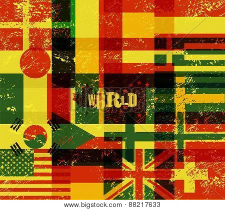 Typographical retro grunge world poster with flags. Vector illustration.