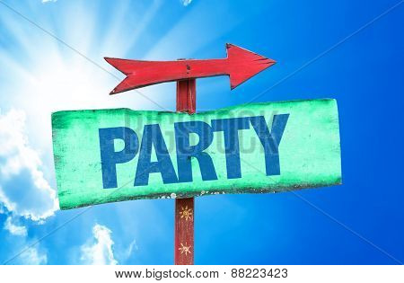 Party sign with sky background