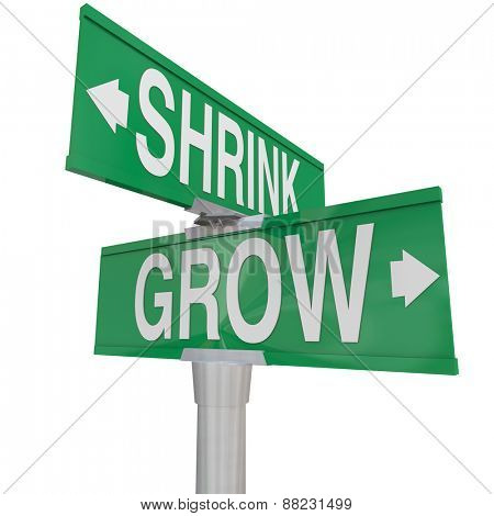 Grow Vs Shrink words on two green road or street signs to show the opposite directions of improving or worsening, increase vs decrease and getting bigger or smaller