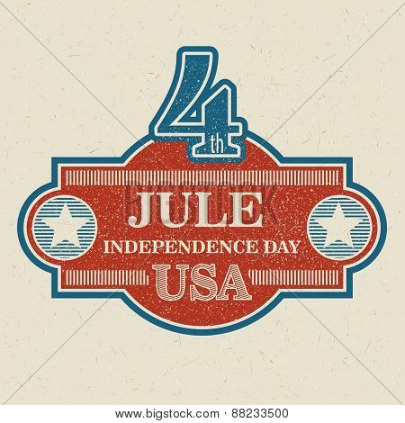 Retro typography card Independence Day. Vector illustration