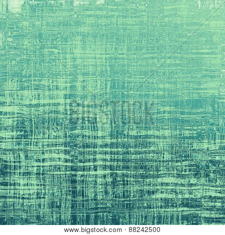 Old and weathered grunge texture. With different color patterns: gray; green; cyan; blue