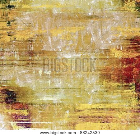 Abstract composition on textured, vintage background with grunge stains. With different color patterns: yellow (beige); brown; gray; red (orange)