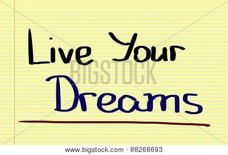 Live Your Dreams Concept