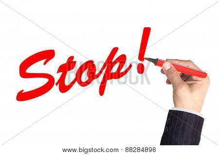 Businessman Writing Word Stop On Transparent Board