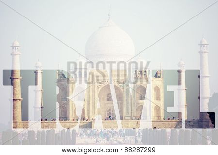 Word Travel Over Famous Taj Mahal , India